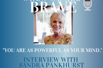 Sandra Pankhurst and Tiffany Johnson talk on Being BRAVE and living your truth