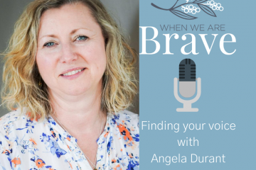 When we are Brave with Tiffany Johnson interview with Angela Durrant