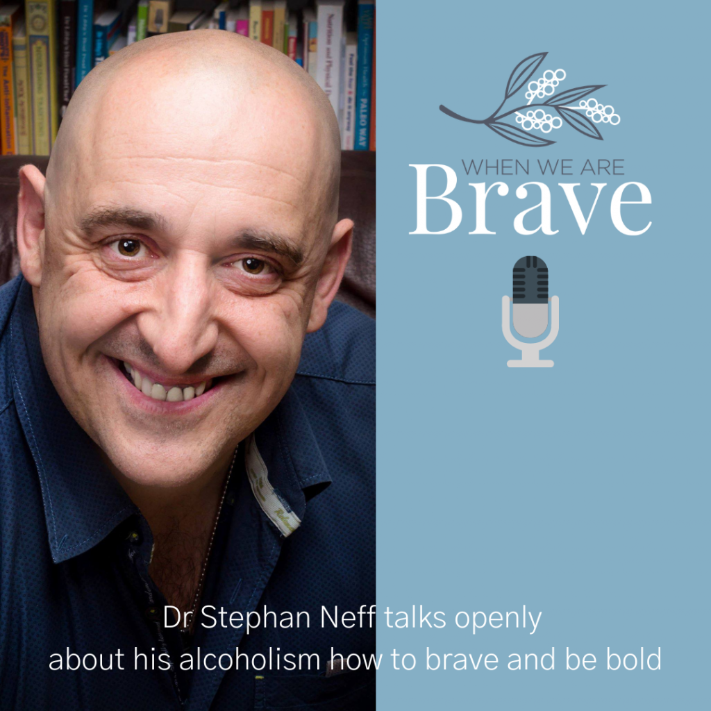 When we are Brave podcast with Tiffany Johnson, interview with Dr Stephan Neff