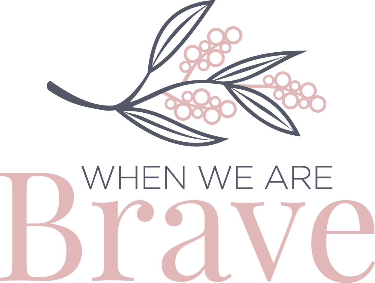 When We Are Brave