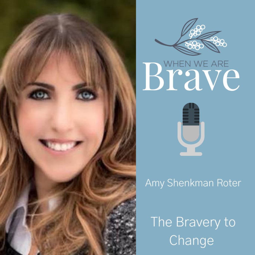 When we are Brave Podcast with Tiffany Johnson - The Bravery to Change